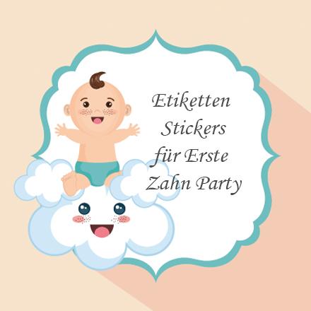 Etiketten / Stickers für Erste Zahn Party