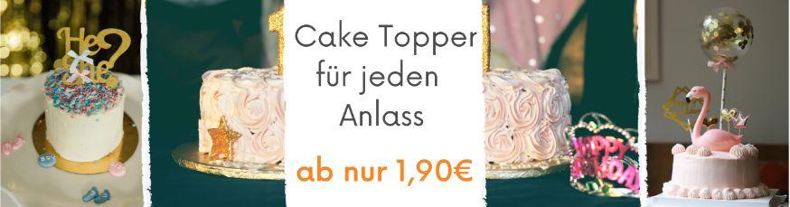 Cakes Topper & Buchstaben